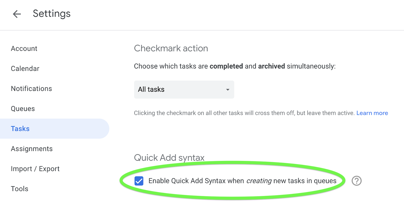 Option to enable or disable Quick Add Syntax when creating new tasks in GQueues