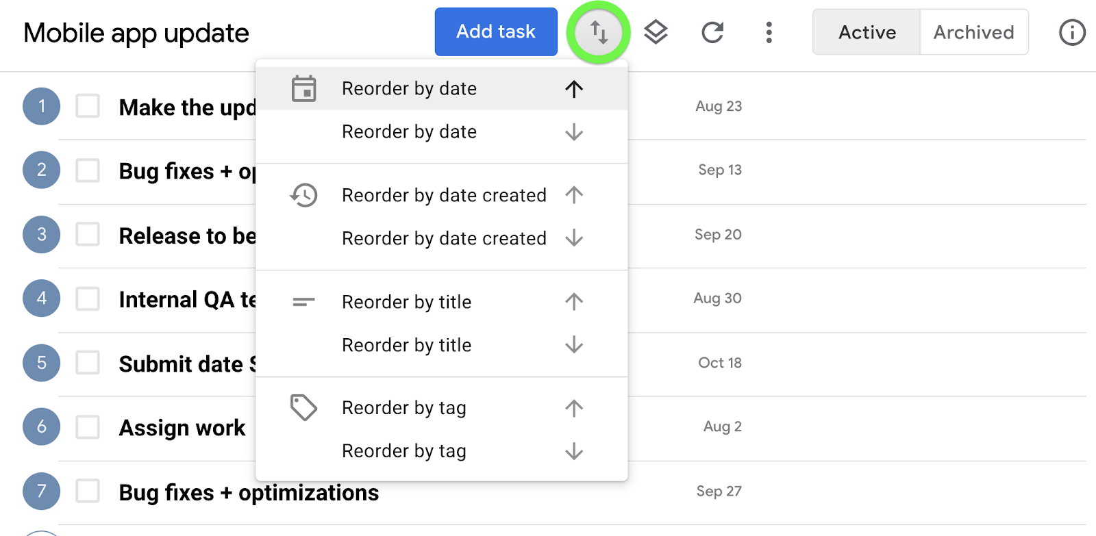 Reorder all tasks within a queue by date, date created, title, or tag
